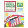 *sll* Álbum Bandeiras Do Mundo Inteiro - Completo - Ebal