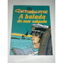 Corto Maltese A Balada Do Mar Salgado - Hugo Pratt