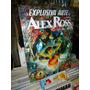 A Explosiva Arte De Alex Ross-comic Book Nova E Lacrada