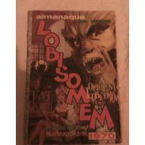Almanaque Do Lobisomem De 1970 + Super Brinde