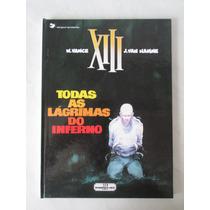 Xiii - Todas As Lágrimas Do Inferno- C Dura- Meribérica-1990