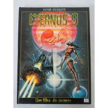 Eternus 9 - Um Filho Do Cosmos - Ed. Luxo - Meribérica- 1979