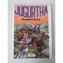 Jugurtha - Os Montes Da Lua - Capa Dura - Meribérica - 1990