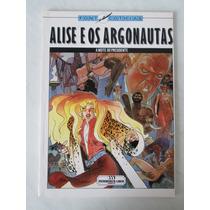 Alise E O Argonautas- A Noite Do Presidente- Meribérica-1990