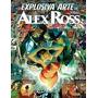 A Explosiva Arte De Alex Ross Novo Lacrado
