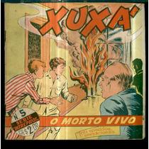 Revista Xuxa Serie Intrepidos N.05 1957