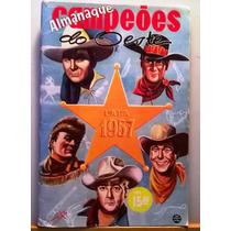 Almanaque De Campeões Do Oeste Rge Para 1957-original