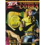 Tex O Veneno Do Cobra Minissérie Parte 01 Mythos Mc
