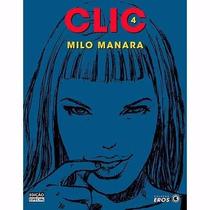 Clic 4 - Milo Manara - Editora Conrad