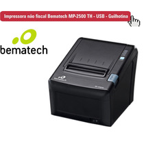 Impressora De Cupom Bematech Mp-2500 Th - Usb - Guilhotina -
