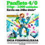 Panfleto 115gr 3.000 Unid. 10x15 - 4/0 Envio Em 24hs Úteis