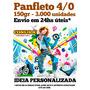 Panfleto 150gr 3.000 Unid. 10x15 - 4/0 Envio Em 24hs Úteis
