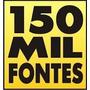 Corel, Grafica, Letras, 150 Mil Fontes, Flex (frete Grátis)
