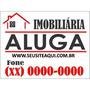 Placa De Pvc Imobiliária Aluga / Vende Frete Grátis 20x30