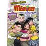 Revista Turma Da Monica Jovem 21 Ediçoes