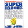 Super Freakonomics Global Cooling, Patriotic Prostitutes...