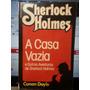 Livro: Doyle, A. C. / Sherlock Holmes - A Casa Vazia