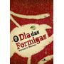 O Dia Das Formigas - Bernard Werber - Livro Novo !!!