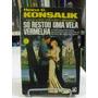 Livro - Só Restou Uma Vela Vermelha - Heinz G. Konsalik