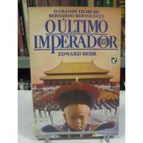 O Último Imperador - Edward Behr