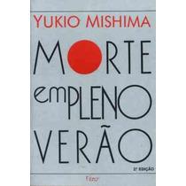 Morte Em Pleno Verão - Yukio Mishima - Livro - 1987