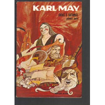 Karl May - Judas E Satanás - Primeira Parte - Editora Globo