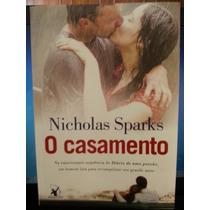 Livro: Sparks, Nicholas - O Casamento - Frete Grátis