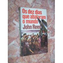 Os Dez Dias Que Abalaram O Mundo, John Reed