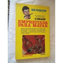 Don Pendleton - Empreitada Para Matar - Literatura