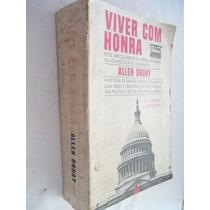 Livro - Viver Com Honra - Allen Drury