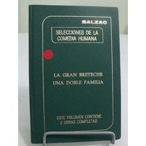 Selecciones De La Comedia Humana (livro Em Espanhol)- Balzac