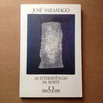 Livro José Saramago - Intermitências Da Morte
