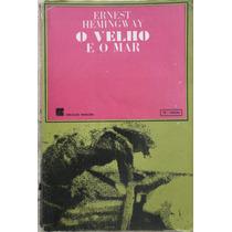 O Velho E O Mar - Ernest Hemingway