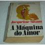 A Maquina Do Amor Jacqueline Susann Livro