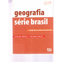 Geografia Série Brasil José William Vesentini Ensino Médio