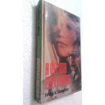 Livro A Última Esperança - Frank G. Slaughter