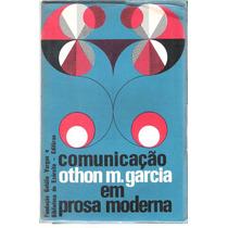 Comunicação Em Prosa Moderna Othon M. Garcia