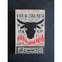O Boi Da Cara Preta / Livro Do Touro Negro / São Cipriano