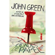 Livro - Cidades De Papel - John Green - Novo - Lacrado