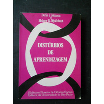 Distúrbios De Aprendizagem - Doris J Johnson / Helmer Mykleb
