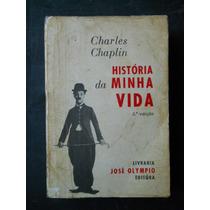 Charles Chaplin - História Da Minha Vida