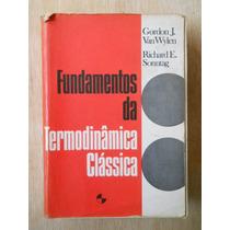 Fundamentos Da Termodinâmica Clássica - Van Wylen / Sonntag