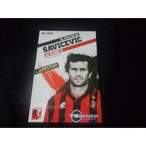 Livro Il Calcio Di Savicev - Ai Raggio X - Di Luigi Garlando