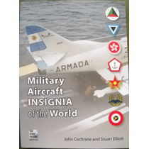 Livro Military Aircraft Insignia Of The World ( Aviação )