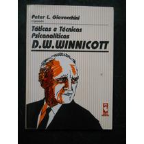 Táticas E Técnicas Psicanalíticas D W Winnicott - Org. Peter