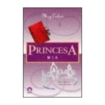 Princesa Mia - Meg Cabot