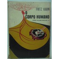 O Corpo Humano - Volume 2 - Fritz Kahn