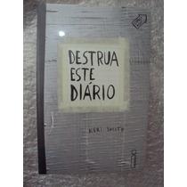 Destrua Este Diário - Capa Cinza- Keri Smith- Livro Novo