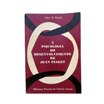 Livro - A Psicologia Do Desenvolvimento De Jean Piaget