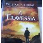 Livro A Travessia Semi Novo W.p Young 22,00 Frete Gratis